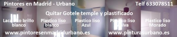 Pintores en Canillejas – Quitar Gotele – Plastico Sideral – Laca Titanlak Brillo – Elvis